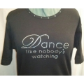 Dance Like Nobody's Watching Rhinestone Shirt